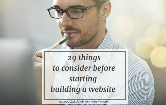 29 things to consider if you plan to build a website.